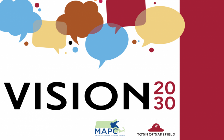 Vision 2030 with multi-colored thought bubbles. Wakefield and MAPC logos.